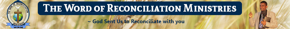 The Word of Reconciliation Ministries